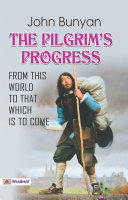 Pdf The Pilgrim's Progress from this world to that which is to come Telecharger