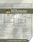 How the Army Runs  A Senior Leader Reference Handbook  2017 2018  31st Edition