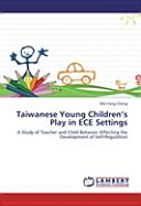 Taiwanese Young Children s Play in ECE Settings