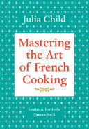 Mastering the Art of French Cooking, Volume 1 Pdf/ePub eBook