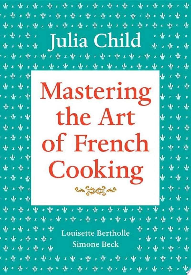 Mastering the Art of French Cooking, Volume 1 image