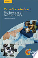 Crime Scene To Court Fourth Edition