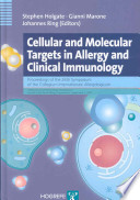 Cellular and Molecular Targets in Allergy and Clinical Immunology