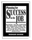 Planning for Success on the Job