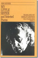 My Little Sister and Selected Poems  1965 1985