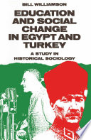 Education and Social Change in Egypt and Turkey