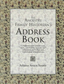 The Ancestry Family Historian s Address Book