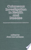 Cutaneous Investigation in Health and Disease