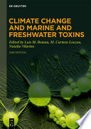Climate Change and Marine and Freshwater Toxins Book