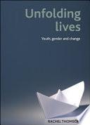Unfolding lives Book