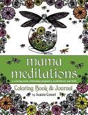 Mama Meditations Coloring Book   Journal