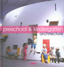 Preschool & Kindergarten Architecture