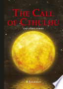 The Call of Cthulhu and Other Stories