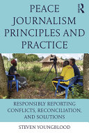 Peace Journalism Principles and Practices