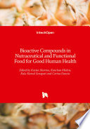 Bioactive Compounds in Nutraceutical and Functional Food for Good Human Health Book
