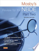 Mosby S Review For The Nbde Part Ii E Book Book PDF