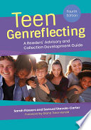 Teen Genreflecting  A Readers  Advisory and Collection Development Guide  4th Edition Book