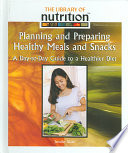 Planning And Preparing Healthy Meals And Snacks Book PDF