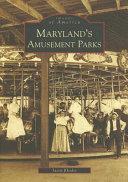 Maryland's Amusement Parks
