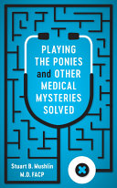 Playing the Ponies and Other Medical Mysteries Solved Pdf/ePub eBook