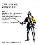 The Age of Chivalry  The 8th to the 15th century