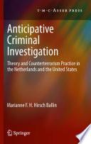 Anticipative Criminal Investigation