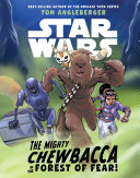 Star Wars: The Mighty Chewbacca in the Forest of Fear [Pdf/ePub] eBook