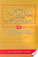 Songs of the Mothers