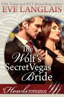 The Wolf s Secret Vegas Bride