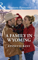 A Family In Wyoming (Mills & Boon Western Romance) (The Marshall Brothers, Book 4) Book