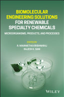 Biomolecular Engineering Solutions for Renewable Specialty Chemicals