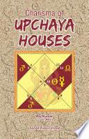 Charisma of Upachaya House