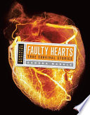 Faulty Hearts  : True Survival Stories