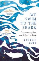 We Swim to the Shark