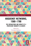 Huguenot Networks  1560   1780