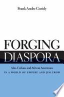 Forging Diaspora