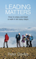 Leading Matters  How to enjoy and lead a walk in ten easy steps