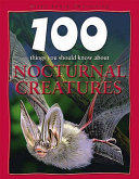 One hundred things you should know about nocturnal animals