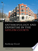 Anthropology and Expertise in the Asylum Courts Book