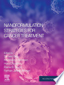 Nanoformulation Strategies for Cancer Treatment