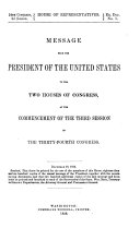 MESSAGE FROM THE PRESIDENT OF THE UNITED STATES TO THE TWO HOUSES OF CONGRESS  AT THE COMMENCEMENT F THE THIRD SESSION OF THE THIRTY FOURTH CONGRESS