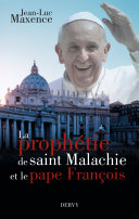 Pdf La prophétie de saint Malachie et le pape François Telecharger