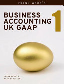 Frank Wood s Business Accounting UK GAAP