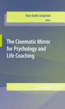 The Cinematic Mirror for Psychology and Life Coaching