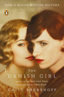 The Danish Girl: A Novel (Movie Tie-In) by David Ebershoff