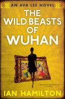 The Wild Beasts of Wuhan Pdf/ePub eBook