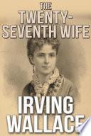 The Twenty Seventh Wife