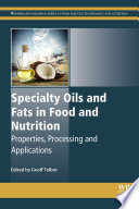 Specialty Oils and Fats in Food and Nutrition Book