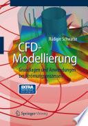 CFD-Modellierung  : Grundlagen und Anwendungen bei Strömungsprozessen