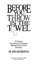 Before You Throw In The Towel